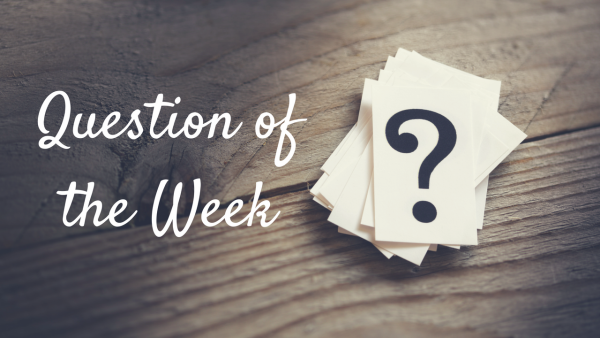Question of the Week